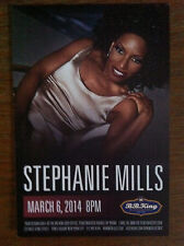 Stephanie Mills from the Wiz ad/flyer B.B. King club 2014 club March 6 2014