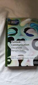Political Communication Discursive Perspectives - Palgrave Studies in Discursive