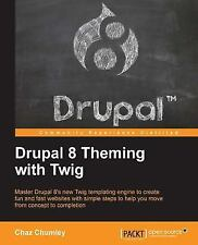 Drupal 8 Theming with Twig (Paperback or Softback)