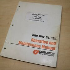 CHAMPION PRO-PAV SERIES 1010W 1010WH PAVER Owner Operator Maintenance Manual OMM