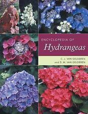 Encyclopedia of Hydrangeas by C. J. van Gelderen and D. M. van Gelderen (2004, H