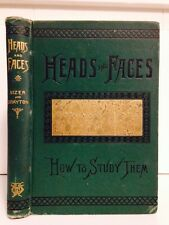 Heads And Faces, Phrenology, by Sizer and Drayton, 1885, 1st ed, Illus, VG