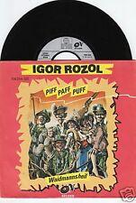 IGOR ROZOL Piff, Paff, Puff 45/GER/PIC