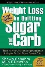 Weight Loss by Quitting Sugar and Carb - Learn How to Overcome Sugar Addictio...