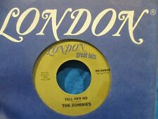 The Zombies 'She's Not There/Tell Her No' 45