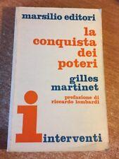 La conquista dei poteri Gilles Martinet 1969 Marsilio Editori