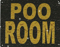 POO ROOM SIGN RUSTIC VINTAGE STYLE 8x10in 20x25cm garage bar pub man cave toilet