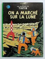 On a Marche Sur La Lune - Les Aventures de Tintin in French Herge Casterman