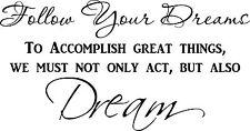 Follow Your Dreams ~ Motivational & Inspirational Vinyl Wall Decal Art Sticker