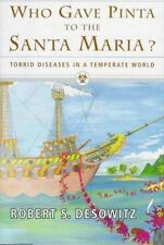 Who Gave Pinta to the Santa Maria?: Torrid Diseases in a Temperate World, Desowi