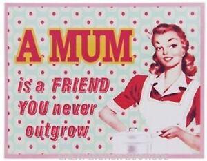 """Heartfelt Retro Wall Sign - """"A Mum Is A Friend You Never Outgrow"""""""