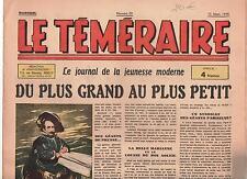 Le Téméraire n°29 - 15 mars 1944 - VICA. ERIK. POIVET. n° un peu jauni