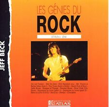 CD 16T JEFF BECK STROLL ON EDITIONS ATLAS LES GENIES DU ROCK FRANCE/SUISSE
