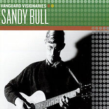 Sandy Bull - Vanguard Visionaries (Vanguard) CD NEW SEALED Folk