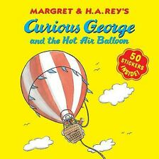 Curious George and the Hot Air Balloon (8x8 with stickers): By Rey, H. A.