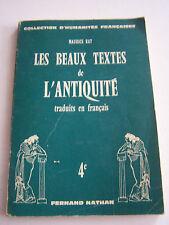 LES BEAUX TEXTES DE L ' ANTIQUITE . 4 ème TOME 2 EN BON ETAT .