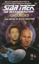 Star Trek TNG: Grounded by David Bischoff (1993, Paperback) Book #25