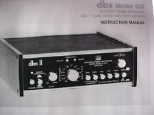 dbx 128 ENHANCER / DBX II TAPE NOISE REDUCTION INSTRUCTION MANUAL 40 Pages