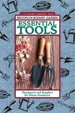 NEW - Essential Tools: Equipment and Supplies for Home Gardeners