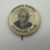 "Vtg Grandpa Burton Adventure Club Member 1-1/4"" Pin Pinback Button Antique   P6"