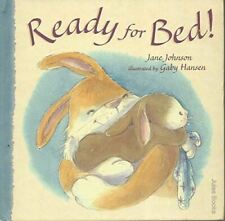 Very Good, Ready for Bed, Johnson, Jane, Hardcover