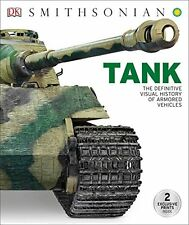 Tank: The Definitive Visual History of Armored Vehicles  by DK (Hardcover)