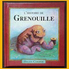 L'HISTOIRE DE GRENOUILLE Helen Cooper 1994