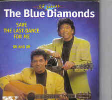 The Blue Diamonds-Save The Last Dance For Me cd single
