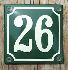 FRENCH  ENAMEL HOUSE NUMBER SIGN. CREAM No.26 ON A GREEN BACKGROUND 10x10cm.