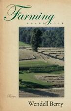Farming : A Hand Book by Wendell Berry (2011, Paperback)