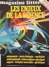 MAGAZINE LITTERAIRE 1981 No 172 DOSSIER : LES ENJEUX DE LA SCIENCE ASTRONOMIE