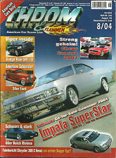Chrom & Flammen 8/04 66 Chevy Impala Custom,66 Buick Riviera,34 Ford Coupe,Camar