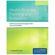 Health Program Planning and Evaluation by L. Michele Issel (2013, Paperback)