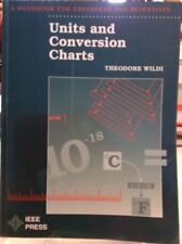 Units And Conversion Charts Handbook For Engineers And ScientistsTheodore Wildi