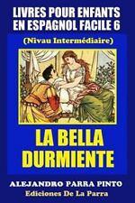 Serie Espagnol Facile: Livres Pour Enfants en Espagnol Facile 6: la Bella...