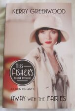 Away with the Fairies, Miss Fisher's Murder Mysteries by Kerry Greenwood sc 2012