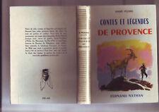 contes et legendes de provence - fernand nathan -- edition de 1977 -