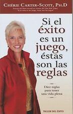 Si El Exito Es Un Juego, Estas Son Las Reglas (Spanish Edition)