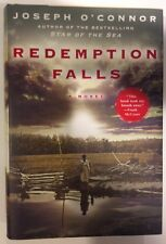 Joseph O'Connor• Redemption Falls (2007 HC)First Edition/1st Printing• Like New!
