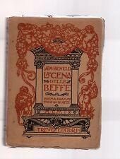 sem benelli - la cena delle beffe - edizione treves 1917