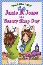 Junie B. Jones Is a Beauty Shop Guy (Junie B. Jones, No. 11) by Barbara Park