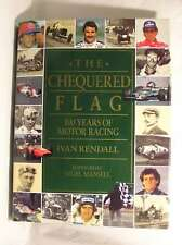 The Chequered Flag: 100 Years of Motor Racing, Ivan Rendall, Very Good Book