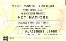 RARE / TICKET BILLET DE CONCERT - HIT MACHINE : LIVE A LILLE ( FRANCE ) 2000