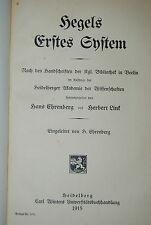 Ehrenberg u. Link - Hegels erstes System - Heidelberg 1915
