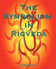 The Symbolism in Rigved by K. R. Paramahamsa (2008, Paperback)