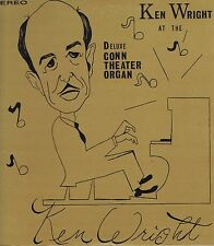 KEN WRIGHT at the Deluxe CONN THEATER ORGAN Vinyl LP 33 Jazz Album VG+ Stereo