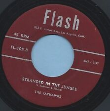 "Jayhawks - Flash 109 ""STRANDED IN THE JUNGLE"" (DOO WOP) 45 RECORD"