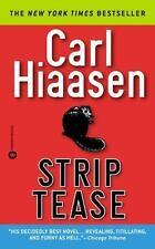 Strip Tease By Carl Hiaasen, Paperback