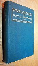 FUNDAMENTALS OF NAVAL SERVICE COMMANDER YATES STIRLING 1917 FIRST ordnance