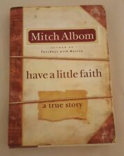 Have a Little Faith : A True Story by Mitch Albom (2009, Hardcover)